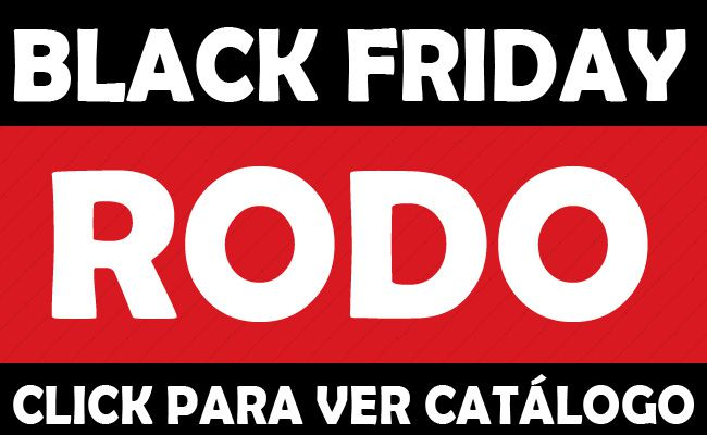 Rodo Black Friday